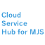Cloud Service Hub for MJS
